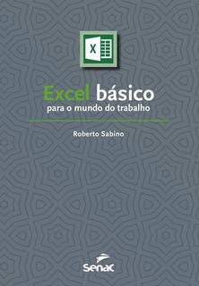 Excel Basico Para O Mundo Do Trabalho - Senac Sp