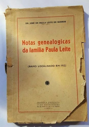 Notas Genealogicas Da Familia Paula Leite