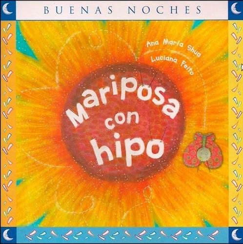 Mariposa Con Hipo - Ana María Shua