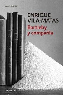Bartleby Y Compañía - Enrique Vila Matas