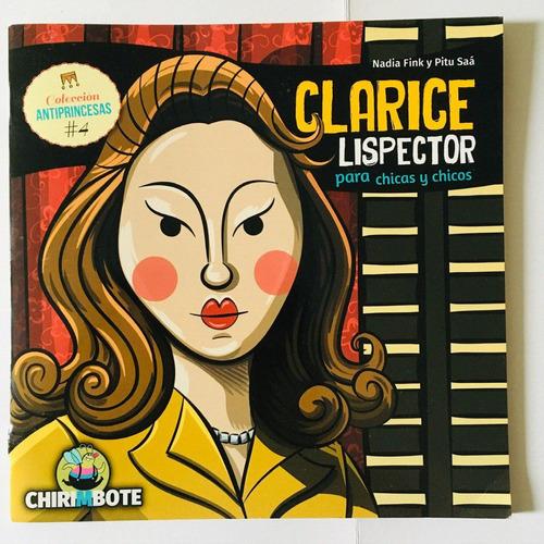Clarice Lispector - Antiprincesas #4 - Chirimbote