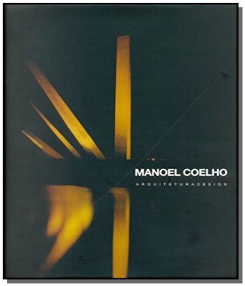 Manoel Coelho: Arquiteturadesign