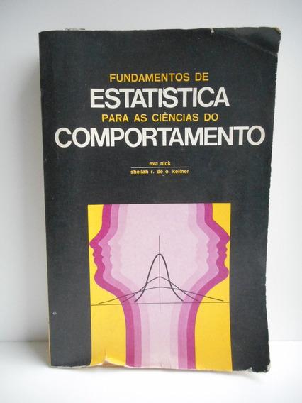Livro Fundamentos Estatística Ciências Comportament Eva Nick