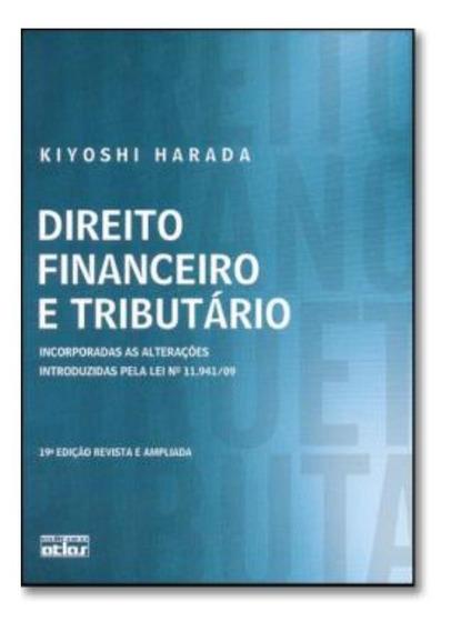 Direito Financeiro E Tributario - 19ª Edicao