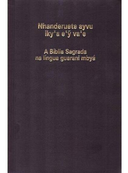 Bíblia Sagrada Na Língua Guarani Mbyá