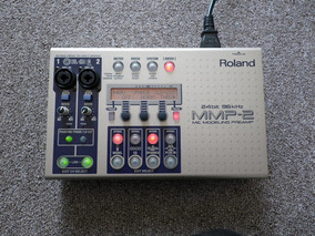Roland Mmp2 - Preamp, Eq, Comp, Deeser, Enhancer, Modeler.