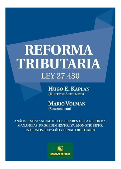 Reforma Tributaria - Ley 27.430 - Errepar