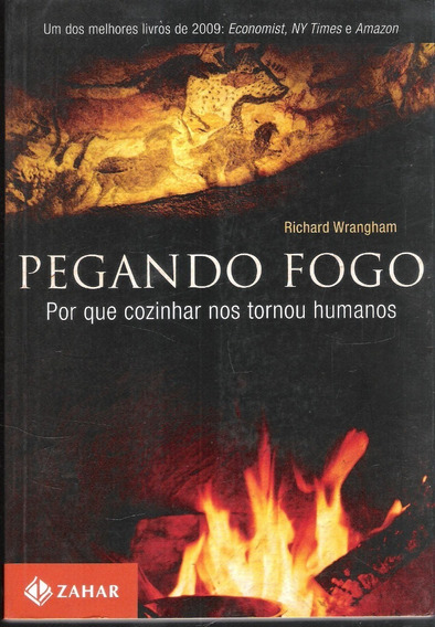 Pegando Fogo - Richard Wrangham 705