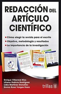 Redaccion Del Articulo Cientifico; Enrique Villarreal Rios