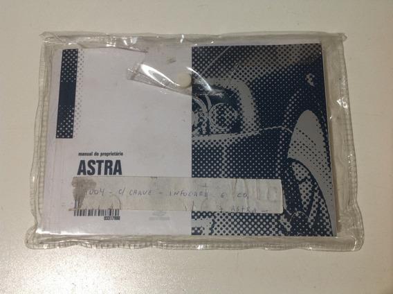 Manual Do Proprietário - Chevrolet Astra 2004 - Original!