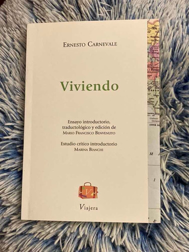 Libro Viviendo De Ernesto Carnevale Viajera Editorial