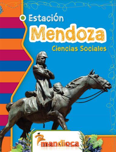 Estación Mendoza - Editorial Mandioca
