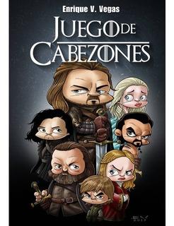 Juego De Cabezones 1 - Enrique V. Vegas