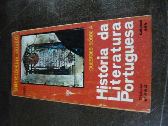 Questões Sobre A História Da Literatura Portuguesa