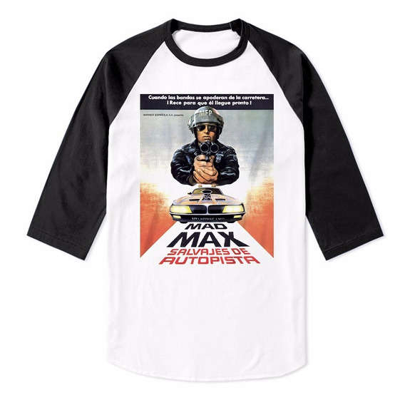 Mad Max Playera Raglan Vanishing Point Rocky Rambo Shinning