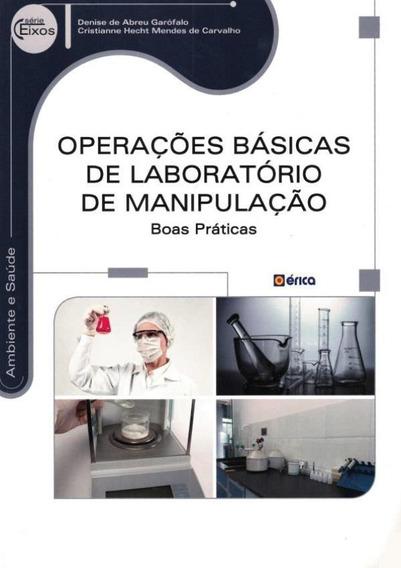 Operacoes Basicas De Laboratorio De Manipulacao - Boas Pra