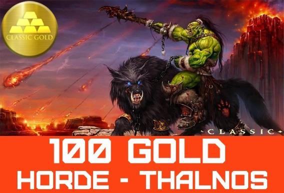 Gold Wow Classic Thalnos Horde 100g Ouro - Melhor Preço !!
