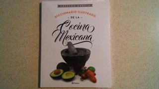 Comida Mexicana Diccionario Ilustrado De La Cocina Mexicana