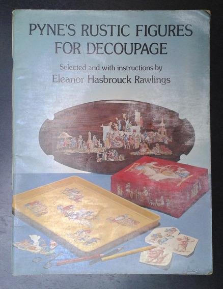 Decoupage / Figuras Rústicas / Eleanor Rawlings / Inglés
