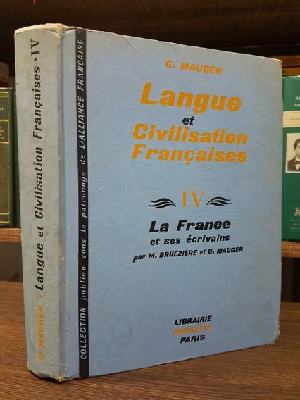 Raro - Langue Et Civilisation Françaises 4 - G. Mauger