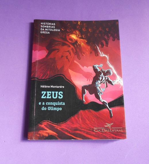 Zeus E A Conquista Do Olimpo - Hélène Montarde