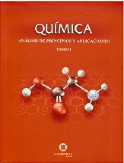 Química Análisis De Princípios Y Aplicaciones Tomo Ii - E