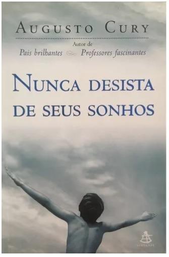 Livro - Nunca Desista De Seus Sonhos - Augusto Cury