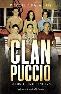 El Clan Puccio De Rodolfo Palacios - Planeta