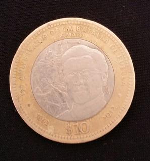 Moneda 10 Pesos Conmemorativa 150 Años Batalla De Puebla