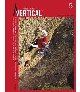 Revista Vertical Numero 05 Escalada Montañismo Alta Montaña