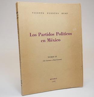 Los Partidos Políticos En México Vicente Fuente Díaz G1r