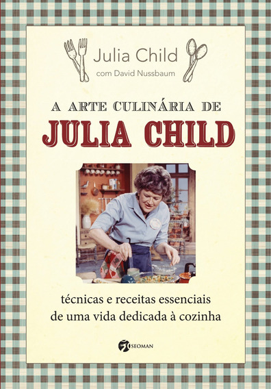 Arte Culinaria De Julia Child A - Seoman