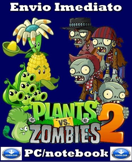 Plants Vs Zombie 2 Pc/notebook Original Frete Gratis!