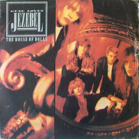 Gene Loves Jezebel - The House Of Dolls Disco Vinilo Lp