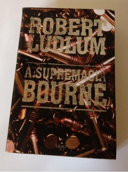 Livro A Supremacia Bourne Robert Ludlum Nº715 Pág .obc Store