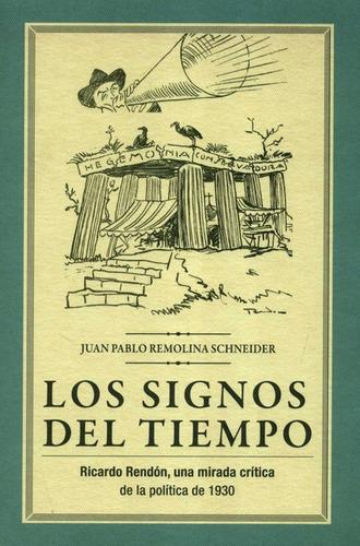 Imagen 1 de 1 de Signos Del Tiempo Ricardo Rendon