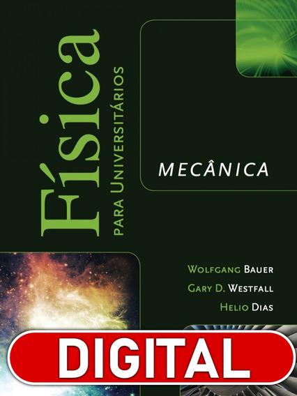 Física Para Universitários Mecânica
