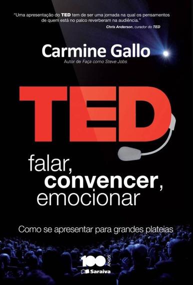 Ted - Falar, Convencer, Emocionar - Como Se Aprese