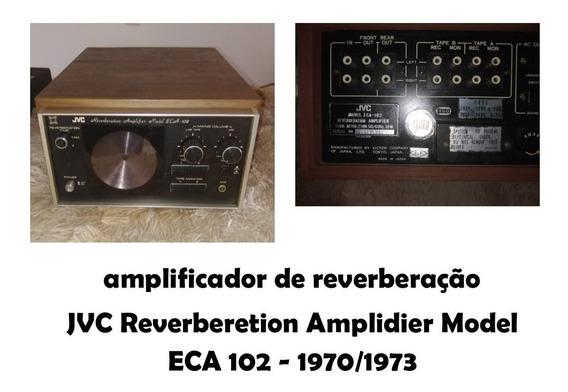 Jvc Reverberetion Amplidier Model Eca 102 Ano 1970-1973