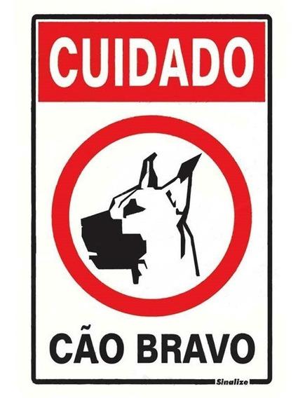 Placa Cuidado Cão Bravo Sinalize