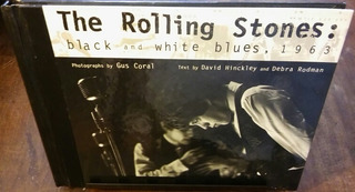 The Rolling Stones Black And White Blues, 1963