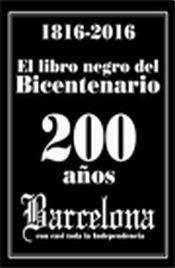 Libro Negro Del Bicentenario 1816-2016 - Ingrid; Rodríguez