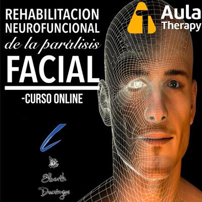 Curso Rehabiltación Neurofuncional De Parálisis Facial Onlin