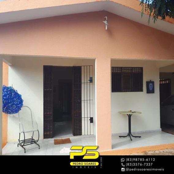 Casa Com 3 Dormitórios À Venda, 396 M² Por R$ 370.000 - Poço - Cabedelo/pb - Ca0615