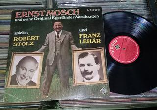 Ernst Mosch Interpreta Robert Stolz Franz Lehar Lp / Kktus