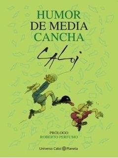 Humor De Media Cancha - Caloi