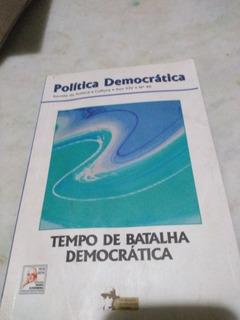 Política Democrática -revista De Política E Cultura N 40