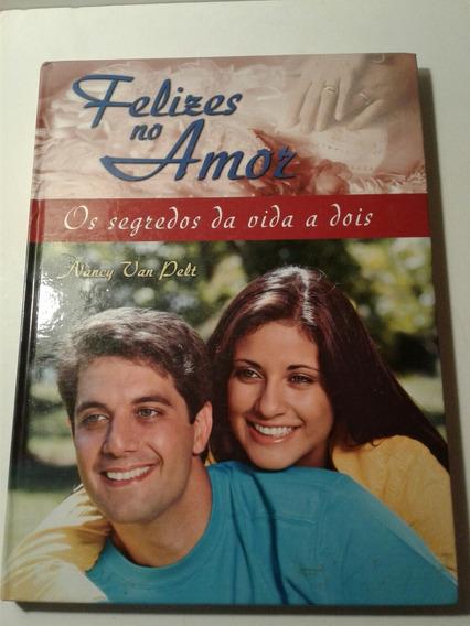 Livro Felizes No Amor - Nancy Van Pelt