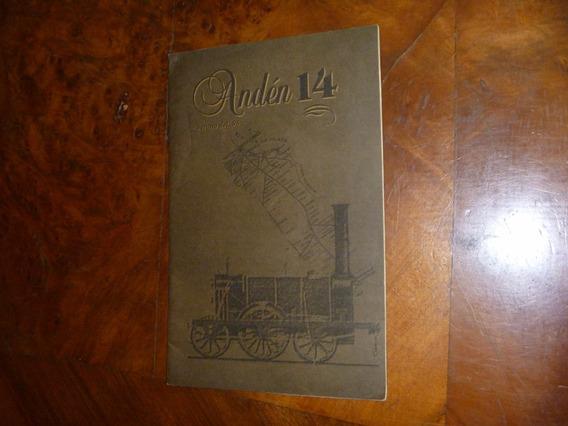 Antiguo Folleto Ferrocarril Año 1996 Anden 14 Coleccion 2476