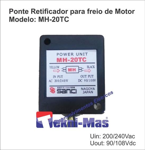 Freio Motor Ponte Retificador Mh-20tc 200/240ac 90/108dc
